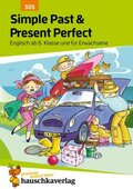 Simple Past & Present Perfect