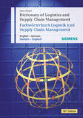 Fachwörterbuch Logistik und Supply Chain Management, Englisch-Deutsch, Deutsch-Englisch - Dictionary of Logistics and Supply Chain Management, English-German, German-English