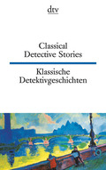 Klassische Detektivgeschichten; Classical Detective Stories