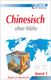 Assimil Chinesisch ohne Mühe: Lehrbuch; Bd.1