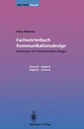 Fachwörterbuch Kommunikationsdesign, Deutsch-Englisch/Englisch-Deutsch - Dictionary of Communication Design
