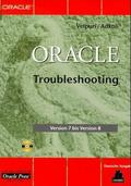 Oracle Troubleshooting, m. CD-ROM, dtsch. Ausg.