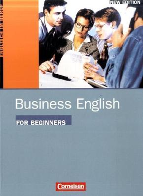 Business English for Beginners, New Edition: Course book