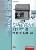 SIMATIC S7 - STEP 7 (TIA VRx), Praxistraining