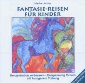 Fantasie-Reisen für Kinder, 1 Audio-CD