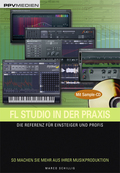FL Studio in der Praxis, m. CD-ROM