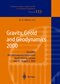 Gravity, Geoid and Geodynamics 2000