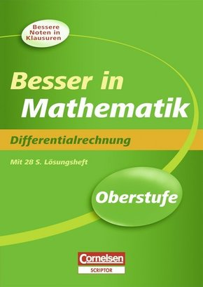 Besser in Mathematik, Oberstufe: Differentialrechnung