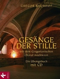 Gesänge der Stille, m. Audio-CD