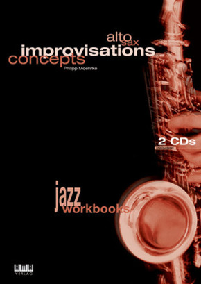 Alto Sax Improvisations Concepts, m. 2 Audio-CDs