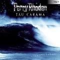 Perry Rhodan - Sternenozean - Tau Carama