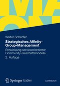 Strategisches Affinity-Group-Management