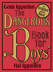 The Dangerous Book for Boys, English edition