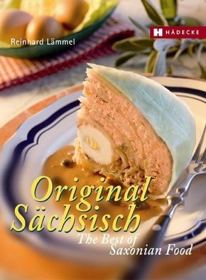 Original Sächsisch - The Best of Saxonian Food