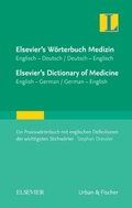 Elsevier's Wörterbuch Medizin, Englisch-Deutsch / Deutsch-Englisch; Elsevier's Dictionary of Medicine, English-German /
