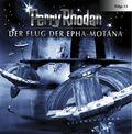 Perry Rhodan - Sternenozean - Der Flug der Epha-Motana