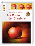 Die Magie der Ölmalerei, m. Videos zum Download