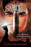 Young Samurai - The Way of the Warrior