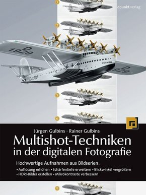 Multishot-Techniken in der digitalen Fotografie, m. CD-ROM