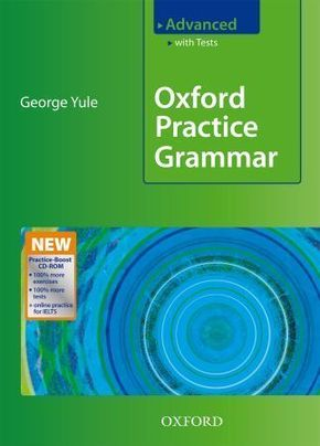 Oxford Practice Grammar, Advanced, Student's Book with Tests and Practice-Boost CD-ROM