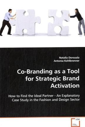 Co-Branding as a Tool for Strategic Brand Activation