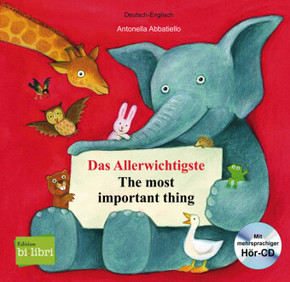 Das Allerwichtigste, Deutsch-Englisch - The most important thing, m. Audio-CD