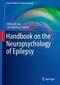 Handbook on the Neuropsychology of Epilepsy