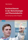 Karrierechancen in der Biotechnologie und Pharmaindustrie