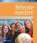 Referate meistern