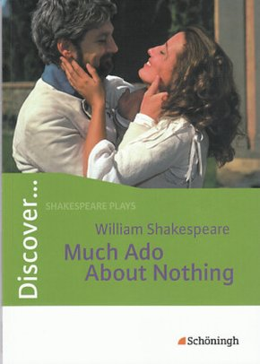 Discover ...: William Shakespeare: Much Ado About Nothing