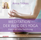 Meditation - Der Weg des Yoga, 1 Audio-CD