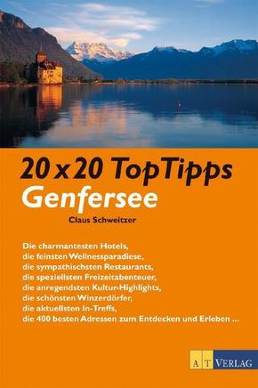20 x 20 Top Tipps Genfersee