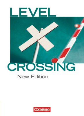 Level Crossing, New Edition: Schülerbuch; Vol.1