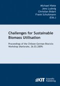 Challenges for sustainable biomass utilisation