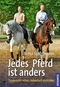 Jedes Pferd ist anders, m. DVD