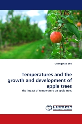 Temperatures and the growth and development of apple trees