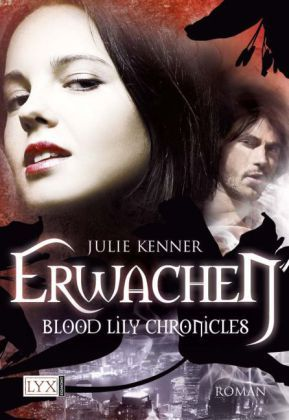 Blood Lily Chronicles - Erwachen