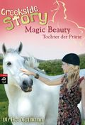 Creekside Story - Magic Beauty, Tochter der Prärie