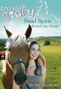 Creekside Story - Steel Spirit, Rebell der Pferde