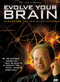 Evolve your Brain, 1 DVD