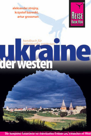 Reise Know-How Ukraine, der Westen