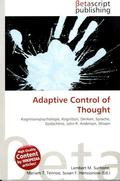 Adaptive Control of Thought