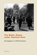 The Baltic States under Stalinist Rule