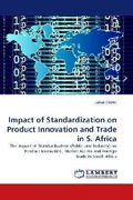 Impact of Standardization on Product Innovation and Trade in S. Africa