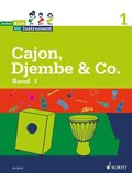 Jedem Kind ein Instrument: Cajon, Djembe & Co.; Bd.1