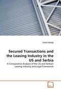 Secured Transactions and the Leasing Industry in the US and Serbia