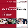 Manipulative Rhetorik / Verführende Rhetorik, 2 Audio-CDs