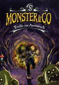 Monster & Co; Trolle im Anmarsch; Bd.3