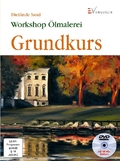Workshop Ölmalerei, Grundkurs, m. DVD