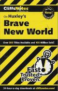 CliffsNotes on Huxley's 'Brave New World'